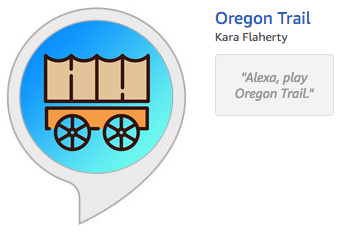 Oregon Trail in the Alexa skill store